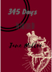 345 Days in The Life of Jane Miller