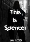 This Is Spencer