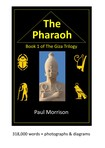 THE PHARAOH - Book 1 of the Giza Trilogy