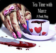 Tea Time with Marce