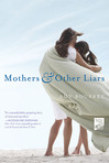 Ebook Mothers and Other Liars read Online!