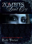Ebook Zombies Don't Cry read Online!