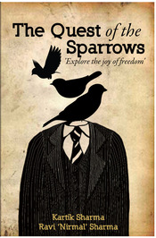 Ravi Nirmal Sharma (Author of The Quest of the Sparrows)