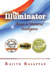 Ebook The Illuminator: Access to Universal Intelligence read Online!