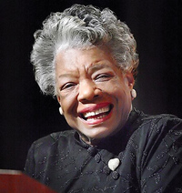 Maya Angelou (Author of I Know Why the Caged Bird Sings)