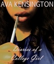 [ Read Online Diaries of a College Girl  ✓ aircraft PDF ] by Ava Kensington Û loveonline.pro