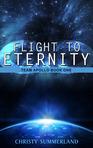 Ebook Flight to Eternity: Team Apollo Book One (The Eternity Series, #1) read Online!