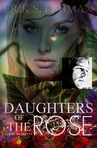 Ebook Daughters of The Rose (book one) read Online!
