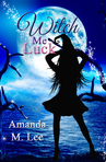 Ebook The Trouble With Witches read Online!