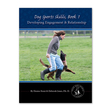 Ebook Developing Engagement and Relationship (Dog Sports Skills, #1) read Online!