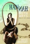 Ebook Hannah Both Ways read Online!