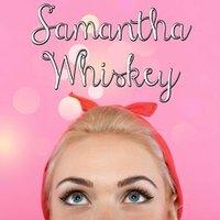 Samantha Whiskey