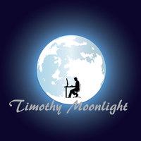 Timothy Moonlight