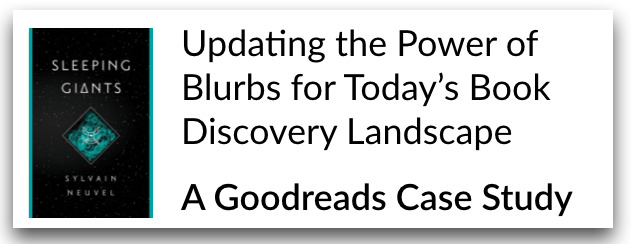 Updating the Power of Blurbs for Today's Book Discovery Landscape