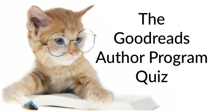 The Goodreads Author Program Quiz