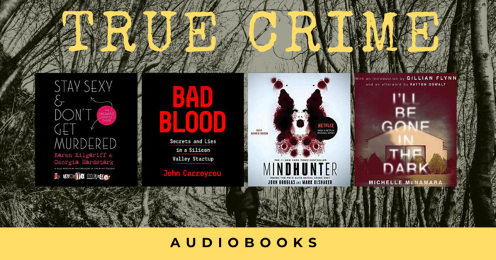 16 Audiobooks for True Crime Aficionados