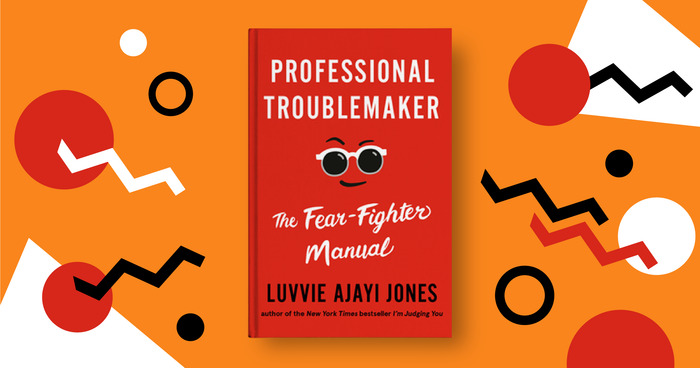 Author Luvvie Ajayi Jones Wants You to Get in Trouble