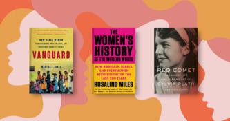Power, Sister! 20 New Books on Women's History
