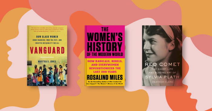 Power, Sister! 20 New Books on Women's History