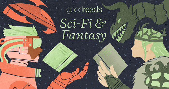 Discover Science Fiction and Fantasy Week at Goodreads!