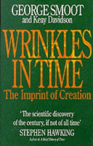 Wrinkles in Time by George Smoot