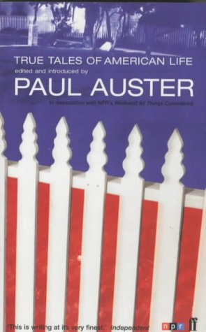 True Tales of American Life by Paul Auster