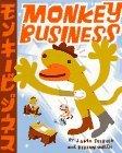 Monkey Business by J. Otto Seibold