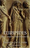 Euripides: The Complete Plays Vol. III