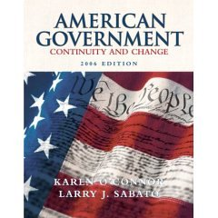 American Government; Continuity and Change
