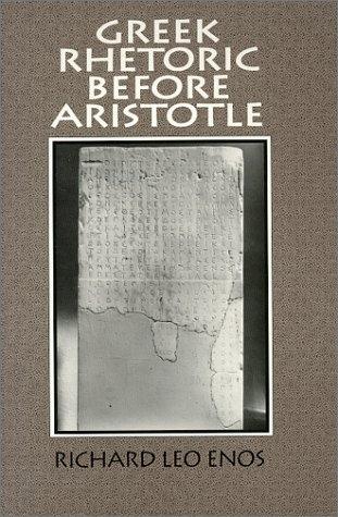 Greek Rhetoric Before Aristotle
