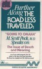 "Further Along the Road Less Traveled: ""Going to Omaha"": The Issue of Death and Meaning"