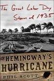 Hemingway's Hurricane by Phil Scott
