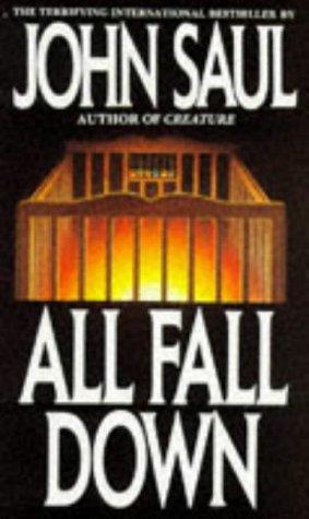 All Fall Down by John Saul