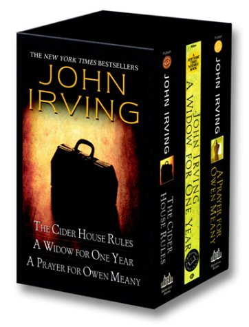 John Irving box set: The Cider House Rules / A Widow for One Year / A Prayer for Owen Meany