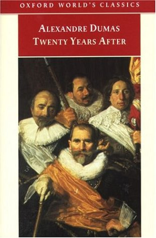Twenty Years After (The D'Artagnan Romances, #2)