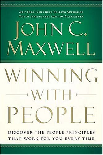 Winning with People by John C. Maxwell