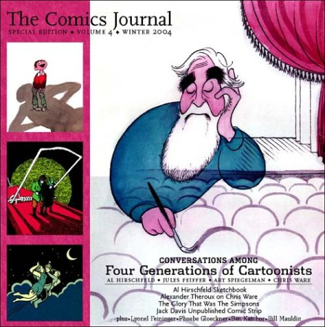 The Comics Journal Special Edition: Winter 2004: Four Generations of Cartoonists