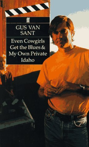 Even Cowgirls Get the Blues & My Own Private Idaho