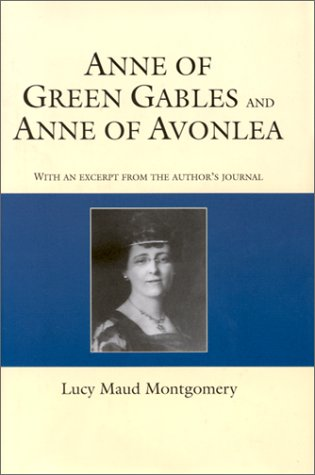 Anne of Green Gables / Anne of Avonlea (Anne of Green Gables, #1-2)