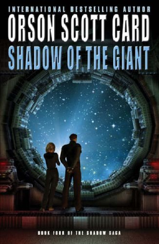 Shadow of the Giant (Ender's Shadow, #4)