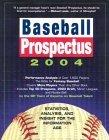 Baseball Prospectus 2004 by Baseball Prospectus
