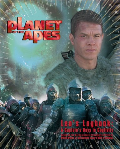 Planet of the Apes: Leo's Logbook: A Captain's Days in Captivity