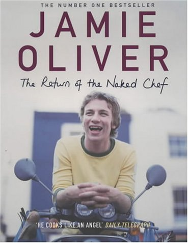 Ebook The Return Of The Naked Chef by Jamie Oliver DOC!