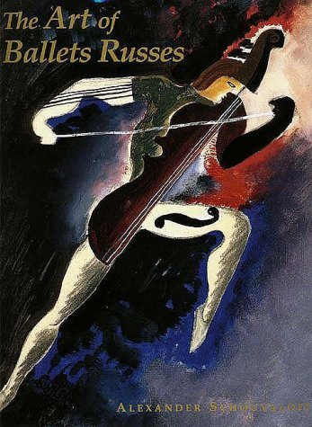 The Art of Ballets Russes: The Serge Lifar Collection of Theater Designs, Costumes, and Paintings at the Wadsworth Atheneum