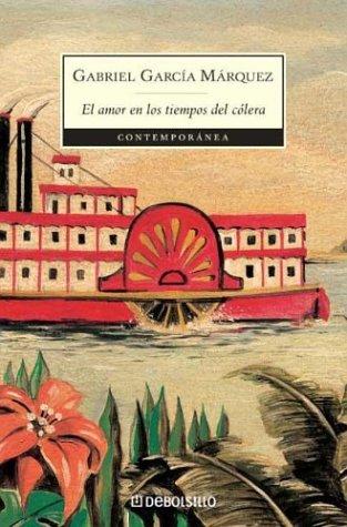 Amor en los tiempos del cólera  Gabriel Garcia Marquez