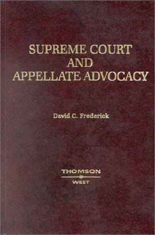 Supreme Court and Appellate Advocacy: Mastering Oral Argument