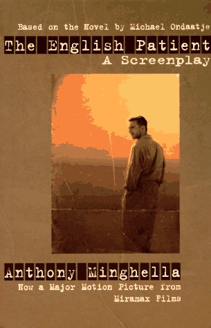 The English Patient: A Screenplay