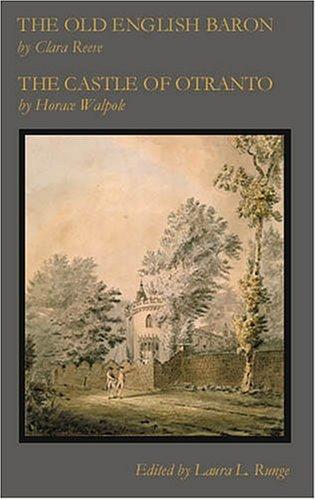 The Old English Baron / The Castle of Otranto (Eighteenth-Century Literature Series) (Eighteenth-Century Literature Series)