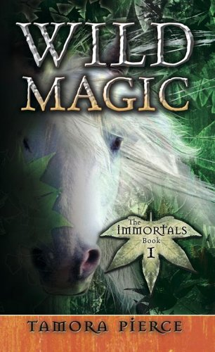 Wild Magic Immortals 1 by Tamora Pierce