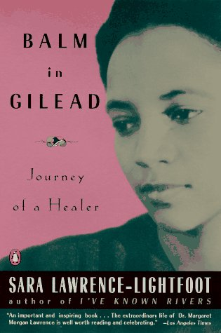 Balm in gilead: journey of a healer by Sara Lawrence-Lightfoot